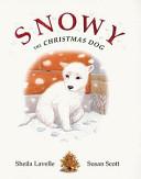 Snowy, the Christmas Dog