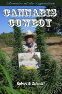 Memoirs of the Legendary Cannabis Cowboy