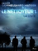 Le Nettoyeur 1: La Liste Pdf/ePub eBook