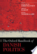 The Oxford Handbook Of Danish Politics