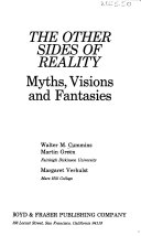 The Other Sides of Reality  Myths  Visions  and Fantasies