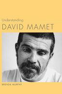 Understanding David Mamet