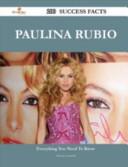 Paulina Rubio 200 Success Facts Everything You Need To Know About Paulina Rubio [Pdf/ePub] eBook