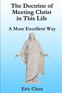 The Doctrine Of Meeting Christ In This Life Book PDF