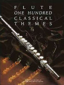 One Hundred Classical Themes for Flute