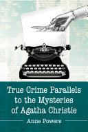 True Crime Parallels to the Mysteries of Agatha Christie Pdf/ePub eBook