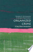 Organized Crime  A Very Short Introduction