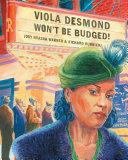 Viola Desmond Won't Be Budged! /kf8 Pdf/ePub eBook