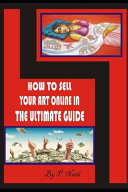 How to Sell Your Art Online in the Ultimate Guide