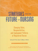 Strategies for the Future of Nursing