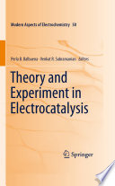 Theory and Experiment in Electrocatalysis
