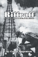 Riffraff and other stories about the nomadic life of a Texas oilfield brat