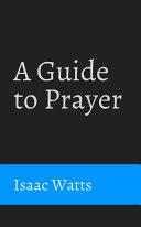 A Guide to Prayer Pdf/ePub eBook