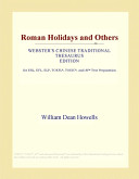 Roman Holidays and Others  Webster s Chinese Traditional Thesaurus Edition