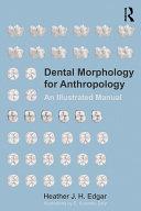 Dental Morphology for Anthropology