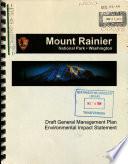 Mount Rainier National Park (N.P.), General Management Plan