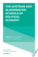 The Austrian And Bloomington Schools Of Political Economy