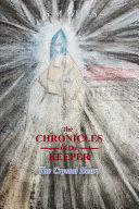 The Chronicles of the Keeper  The Crystal Heart