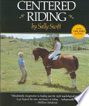 """""""Centered Riding"""" by Sally Swift, Mike Noble, Jean MacFarland, Edward E. Emerson"""