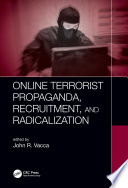 Online Terrorist Propaganda Recruitment And Radicalization