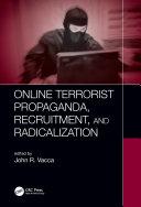 Online Terrorist Propaganda, Recruitment, and Radicalization Pdf/ePub eBook