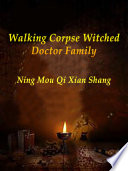 Walking Corpse: Witched Doctor Family Book Online