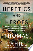 Heretics and Heroes