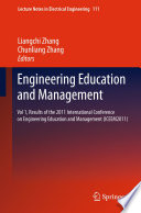 Engineering Education and Management  : Vol 1, Results of the 2011 International Conference on Engineering Education and Management (ICEEM2011)