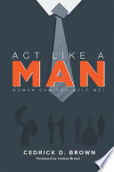 Act Like a Man
