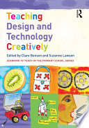 Teaching Design and Technology Creatively