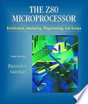The Z80 Microprocessor