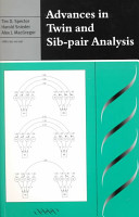 Advances in Twin and Sib pair Analysis