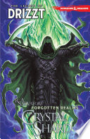 Dungeons & Dragons: The Legend of Drizzt, Vol. 4: The Crystal Shard image