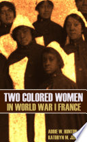Two Colored Women In France In World War I New Intro Annotated