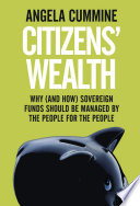 Citizens' Wealth by Angela Cummine