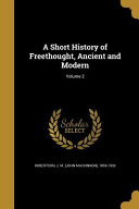 SHORT HIST OF FREETHOUGHT ANCI
