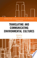 Translating and Communicating Environmental Cultures Book
