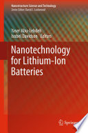 Nanotechnology for Lithium Ion Batteries Book