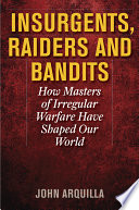Insurgents Raiders And Bandits