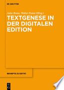 Textgenese in der digitalen Edition