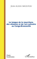 La langue de la nourriture des aliments et de l'art culinaire au Congo-Brazzaville Book