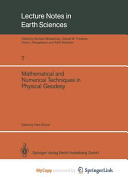 Mathematical and Numerical Techniques in Physical Geodesy