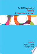 The SAGE Handbook of Family Communication Book