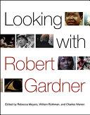 Looking with Robert Gardner [Pdf/ePub] eBook