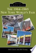 The 1964 1965 New York World s Fair
