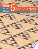 Take 5 Fat Quarters