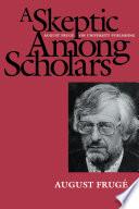 A Skeptic Among Scholars