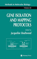 Gene Isolation and Mapping Protocols Book