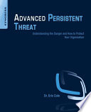 Advanced Persistent Threat Book