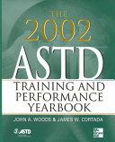 The 2002 ASTD Training and Performance Yearbook